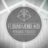Pyramid Podcast # 09 FLORIAN MEINDL