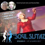Soul Sistaz #1 - 14th of March 2017
