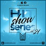 The HitShow Series Vol. 21 (Dancehall x Soca Throwbacks) - Various Artists Mixed by Marcus Williams