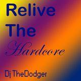 Relive the Hardcore (Happy Hardcore Edition)