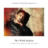 Stereo Steppers – The Wild Indian – A tribute to Super Cat