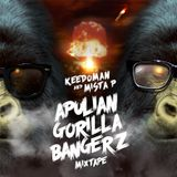 Keedoman & Mista P - APULIAN GORILLA BANGERZ Mixtape
