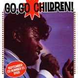Go, Go Children Mix CD 21 - compiled by DJ Dean and John Stapleton, September 2015