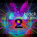 BLACK DIAMOND TRANCE SOUND No. 2