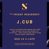The Friday Residency Live - Jcub - 10/08/18
