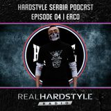 Hardstyle Serbia Podcast Ep04 | Erco