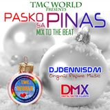 Pasko sa Pinas - Mix to the Beat by DJDennisDM