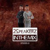 2SpeakerZ - In The Mix #3