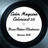 Colmcast 20 Disco/Retro/Electronic