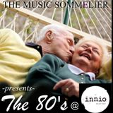 """THE MUSIC SOMMELIER -presents- """" THE 80's"""" @ INNIO, BUDAPEST"""