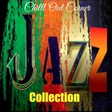 Chill Out Corner - Jazz Collection