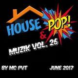 House & Pop Muzik Vol. 26 By Pvt MC