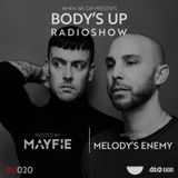 Body's Up Radioshow 020 w/ Melody's Enemy [Hosted by Mayfie]