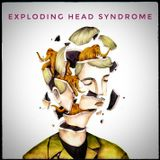 Exploding head Syndrome Sept18