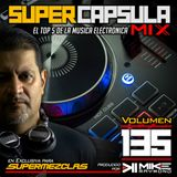 #SuperCapsulaMix - #Volumen 135 - by @DjMikeRaymond