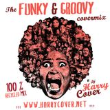 Dj Harry Cover - Covermix - FUNKY & GROOVY