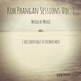 Koh Phangan Sessions Vol. 1 - Accidentally a Techno Mix