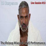 DJ Suspence FB Live Session #13:  The Reloop Mixon 4 Performance