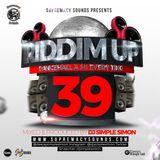 Riddim Up 39 - Dancehall a Mi Everything