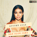 R&B Slow Jams: Autumn 2018