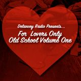 For Lovers Only (Old School Volume One)