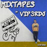 Mixtape #17 by Vip3rDJ