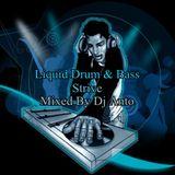 Liquid Drum & Bass mix ( Strive ) 2019