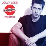 JOLLY JOKE - Electronic SOUL - Podcast Mix - (January, 2017)