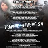 DJ BIG KERM    TRAPPED IN DA 90's  4  (SIDE A)