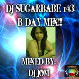 DJ Sugarbabe 143 Birthday Mix - DJ Jom