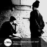 Hybrid DE - Tech Clubbers Podcast #097