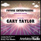 Future Enterprisers Show 14, selected by DJ Gary Taylor, as played on Artefaktorradio.com.