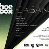 Shoebox party @ A Cabana 28.09.2013
