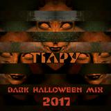 Miss Tiapy - Dark Halloween Mix 2017