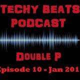 Techy Beats - Episode 10 (Jan 2019)