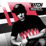 DJ KATCH - #SELECTED 01