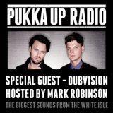 Pukka Up Global Radio 003 with Mark Robinson & DubVision