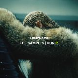 Lemonade: The Samples | Run P.