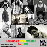 Jamaica's Most Wanted - Best of 2013 - Dezember 2013 Part I