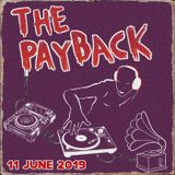 The Payback 11 June 2019 - ft Gwen Mcrae, Ray Parker Jr, Bassheads, KRS-One + DJ Yoda