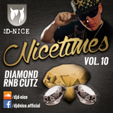 Dj D-Nice - Nicetimes Vol.10 - Diamond RnB Cutz