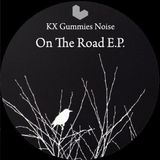 KX Gummies Noise - On the road EP