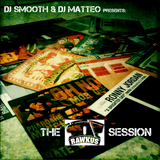 Dj Smooth & Dj Matteo presents The Rawkus Session