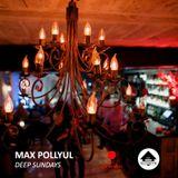 Max Pollyul - Deep Sundays @ Chetvergi Bar (Live 09-04-17)