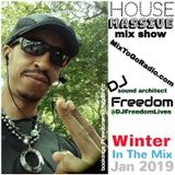 "DJ Freedom's ""House Massive: Winter In The Mix 2019"" (Sunday, Jan 6 2019)"