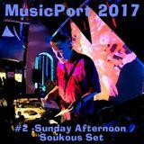 Musicport 2017 #2 - Sunday Soukous Set
