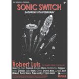 Tru Thoughts presents Sonic Switch Robert Luis 5 Hour DJ set Feb 2019
