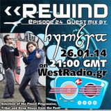 REWIND Episode 24 with guest mix by Hymera on WestRadio.gr (26.01.14)