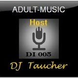DJ Taucher Presents - Adult Music On DI 005 (March 2010)