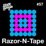 SlothBoogie Guestmix #57 - Razor N Tape